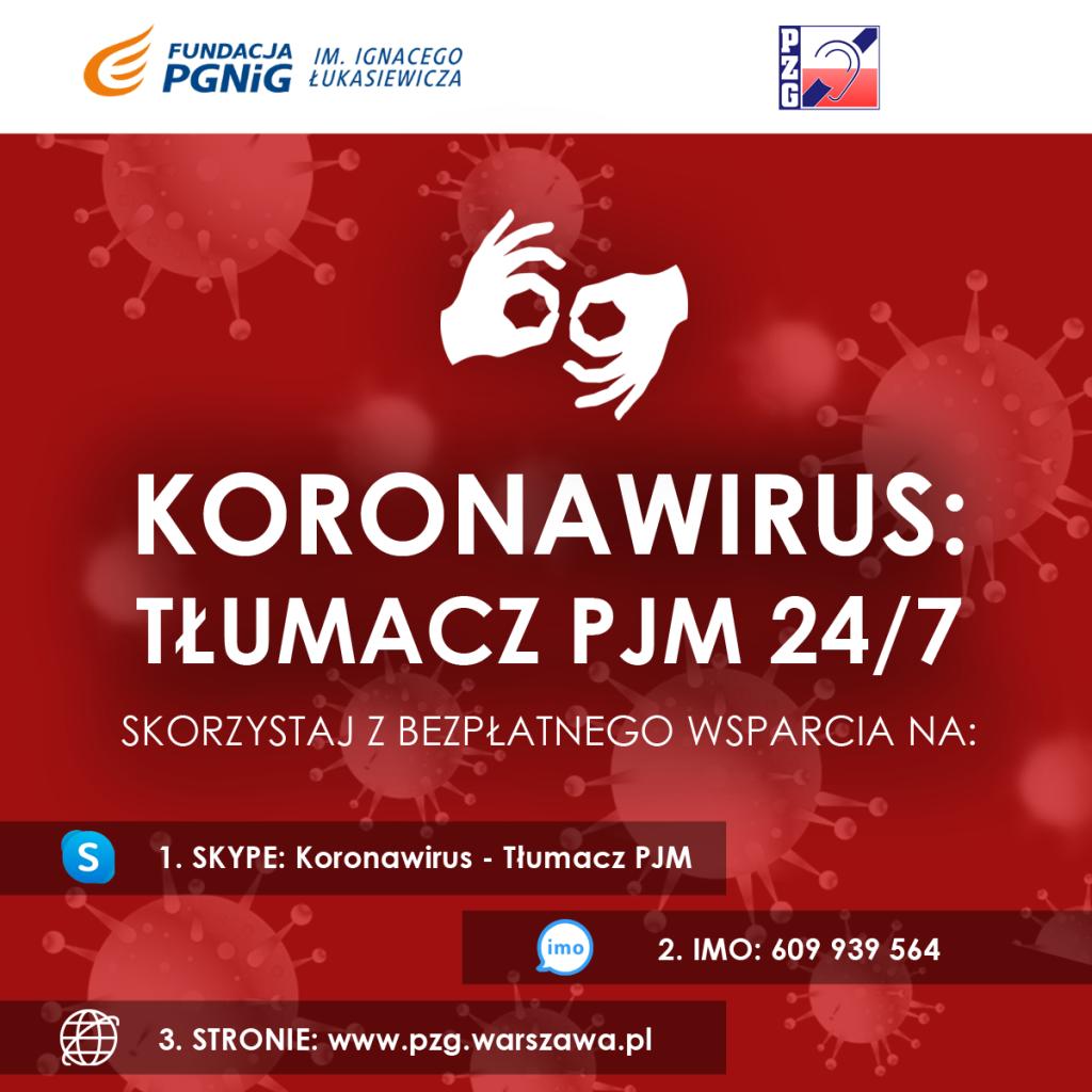 Z uwagi na epidemię koronawirusa SARS-Cov-2 i brak dostępu osób głuchych do usług medycznych od dnia 1 kwietnia 2020 r. Zarząd Główny Polskiego Związku Głuchych dzięki środkom otrzymanym z Fundacji PGNiG im. Ignacego Łukasiewicza zapewnia osobom Głuchym b