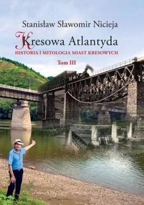 Kresowa Atlantyda tom III