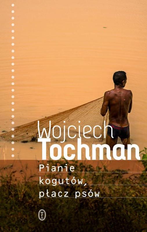 Okładka najnowszej książki Wojciecha Tochmana