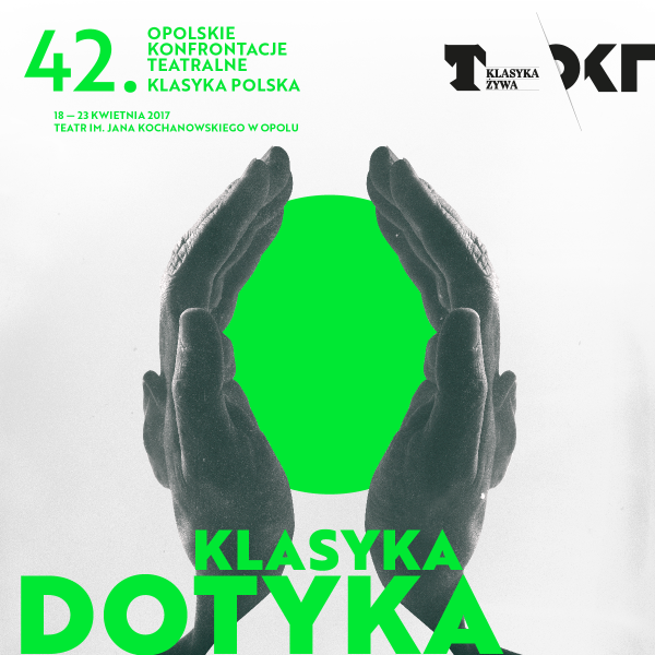 42. Opolskie Konfrontacje Teatralne 'Klasyka Polska' potrwają od 18 do 23 kwietnia w Teatrze im. Jana Kochanowskiego w Opolu