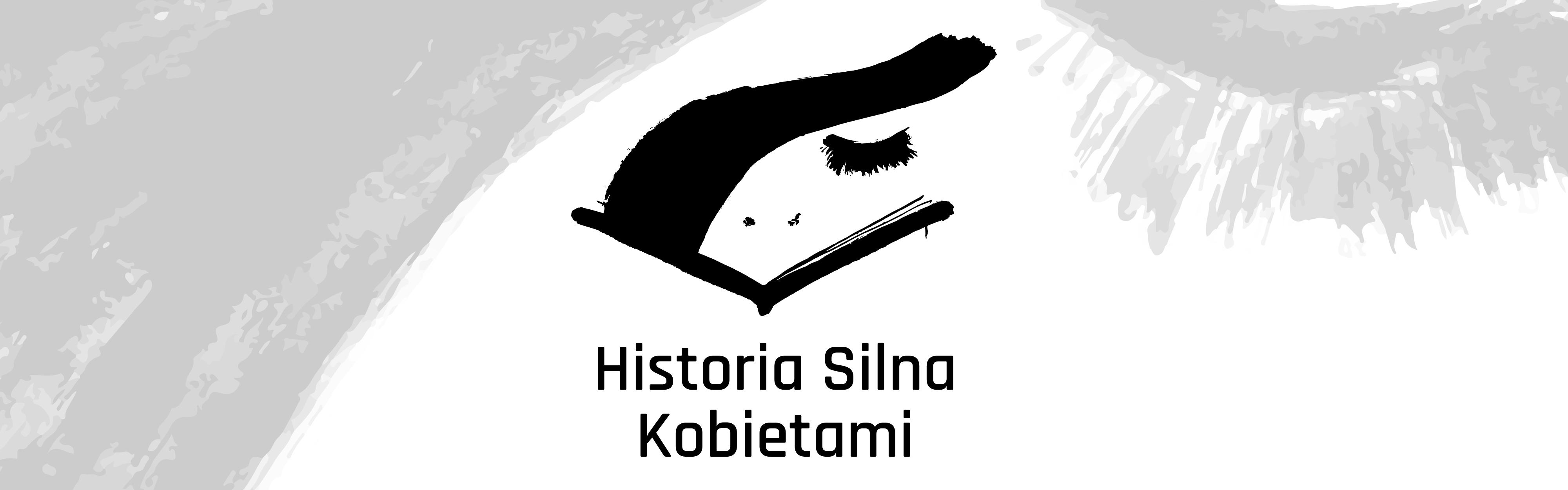 """""""Historia silna kobietami"""" – zapomniane historie kobiet z XX wieku"""