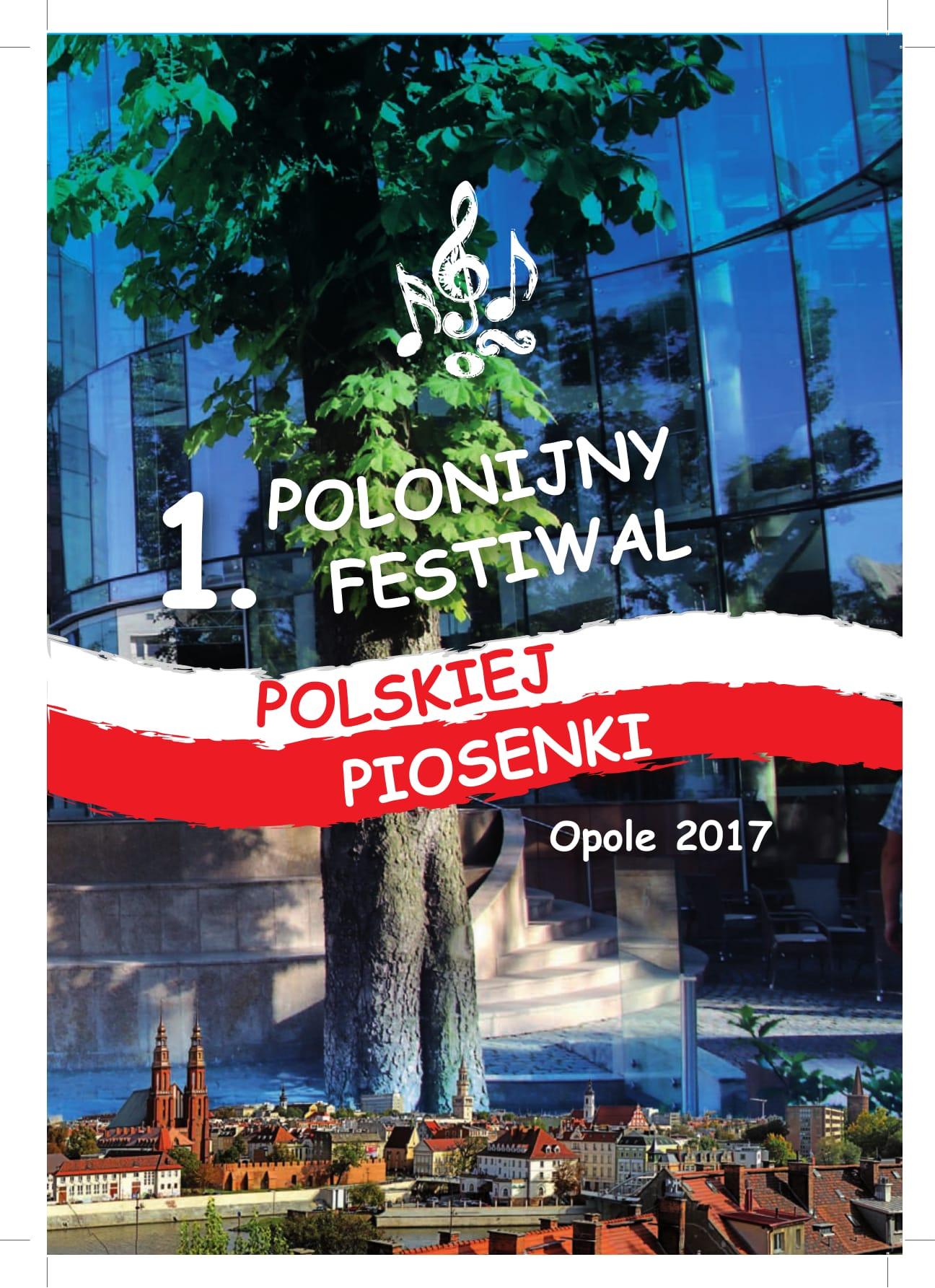 Radio Opole przyjacielem I Polonijnego Festiwalu Polskiej Piosenki