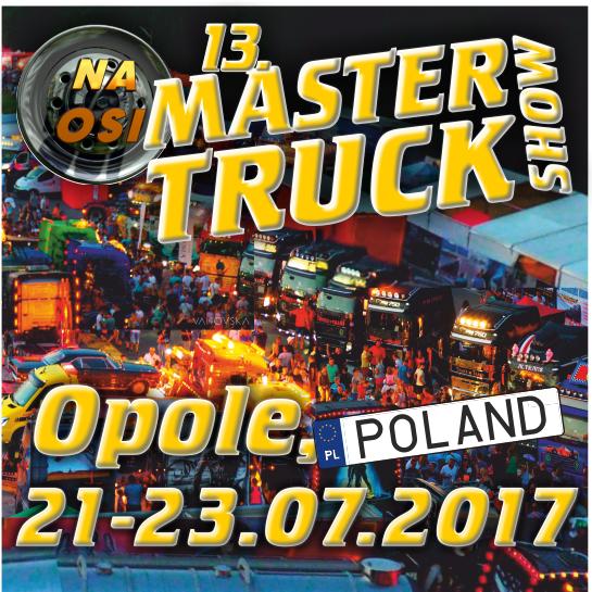 Master Truck w Polskiej Nowej Wsi. Też tam będziemy!