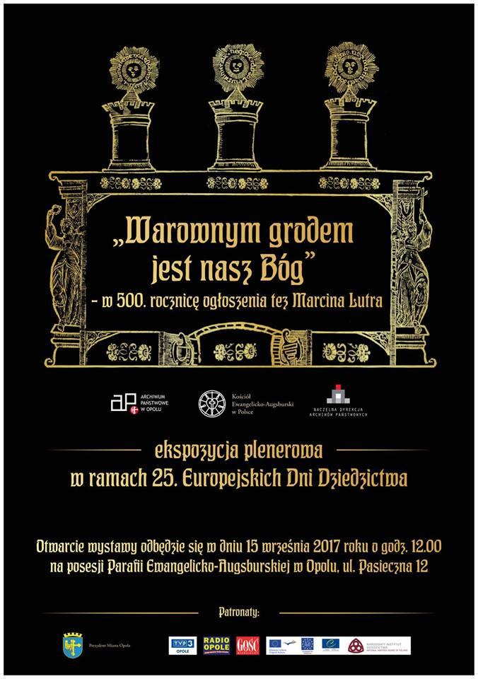 """""""Warownym grodem jest nasz Bóg"""" to tytuł wystawy, którą z okazji 500-lecia ogłoszenia tez Lutra można oglądać do 20 październiaka w Opolu"""