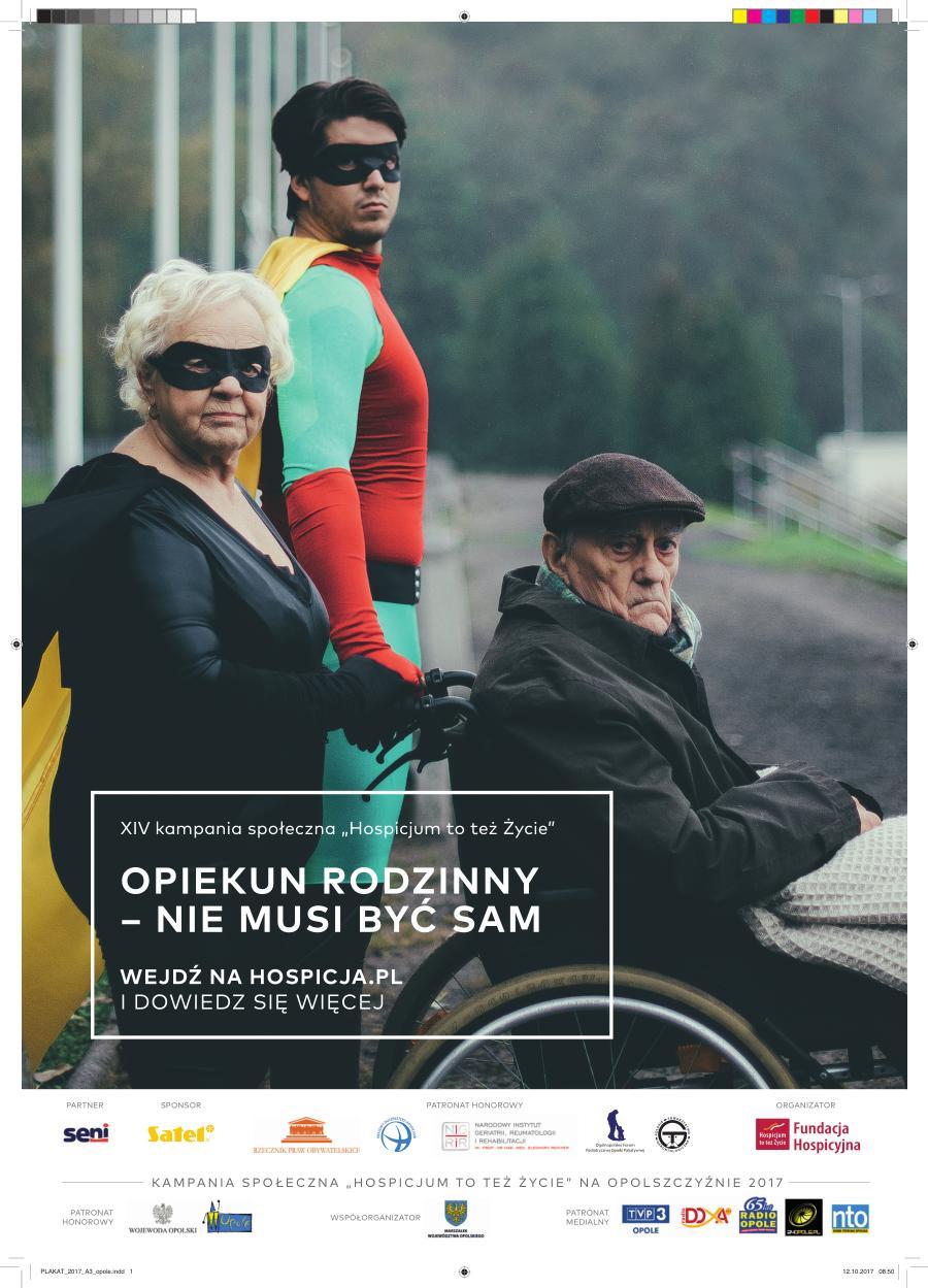 'Opiekun rodzinny - nie musi być sam' – to hasło tegorocznej odsłony ogólnopolskiej kampanii społecznej 'Hospicjum to też życie'