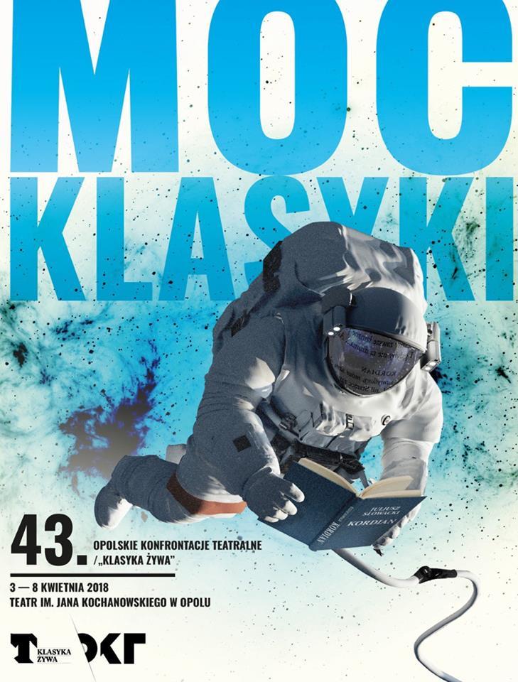 """W tym roku Opolskie Konfrontacje Teatralne/""""Klasyka Żywa"""" odbędą się od 3 do 8 kwietnia"""