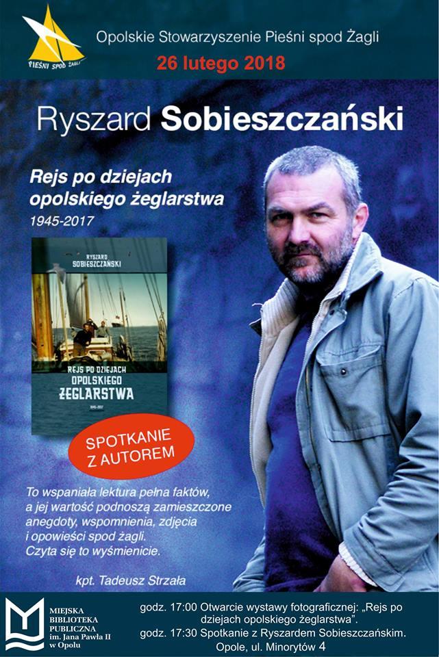 Wieczór autorski z kpt. Ryszardem Sobieszczańskim odbędzie się w poniedziałek (26.02) w MBP w Opolu. Początek o godz. 17:00