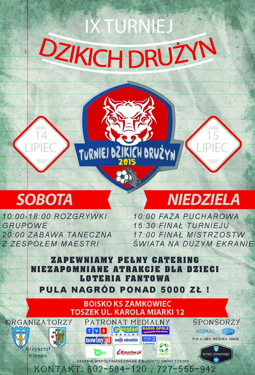 Plakat IX Turnieju Dzikich Drużyn w Toszku [materiały organizatora]