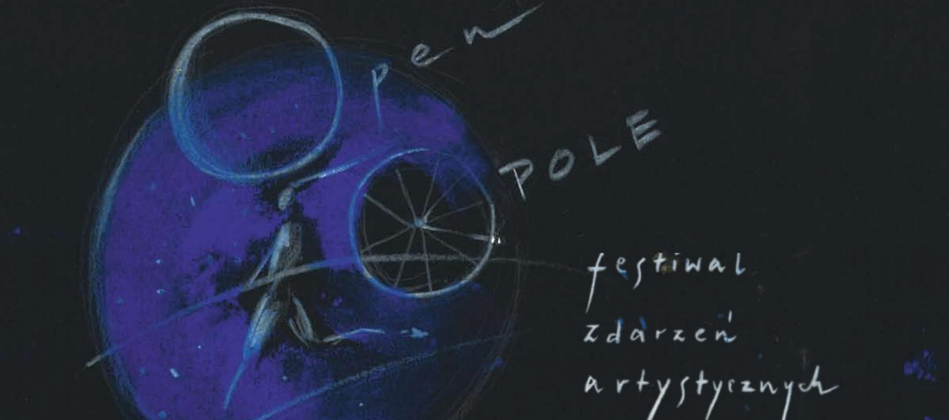 OpenOpole - Festiwal Zdarzeń Artystycznych