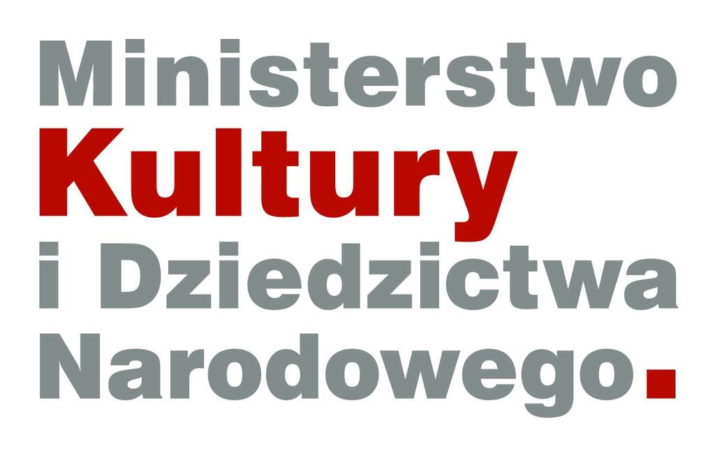 Projekt dofinansowano ze środków Ministra Kultury i Dziedzictwa Narodowego pochodzących z Funduszu Promocji Kultury.