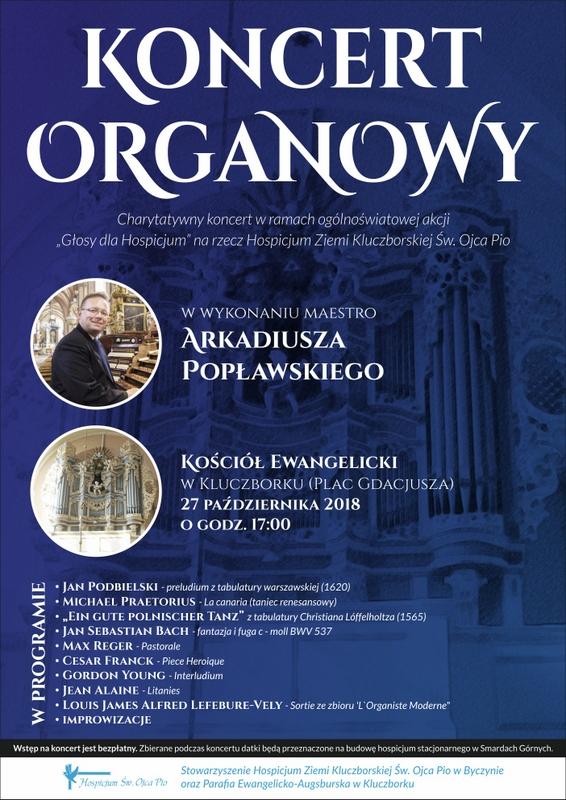 Koncert organowy maestro Arkadiusza Popławskiego w sobotę w Kluczborku