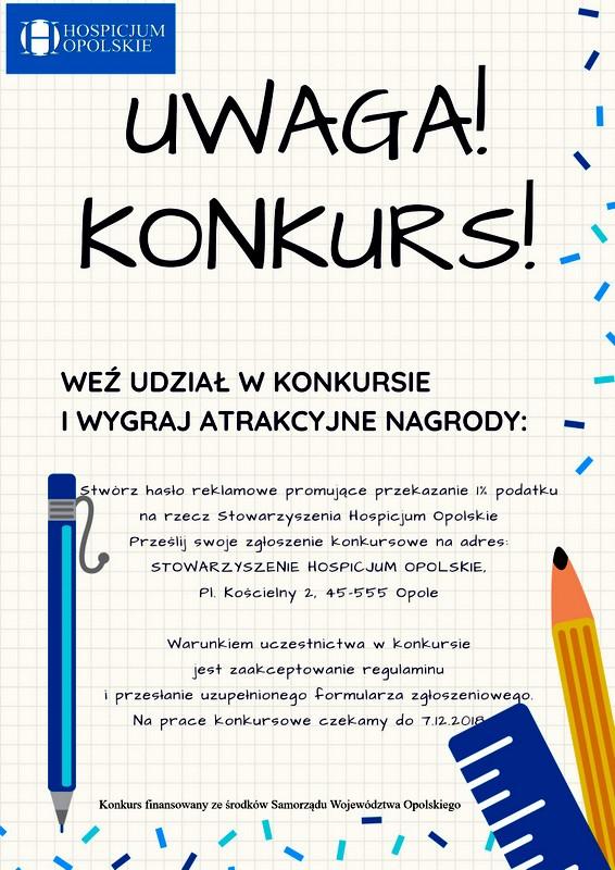 Do 7 grudnia trwa konkurs na hasło reklamowe promujące przekazanie 1% podatku na rzecz Stowarzyszenia Hospicjum Opolskiego