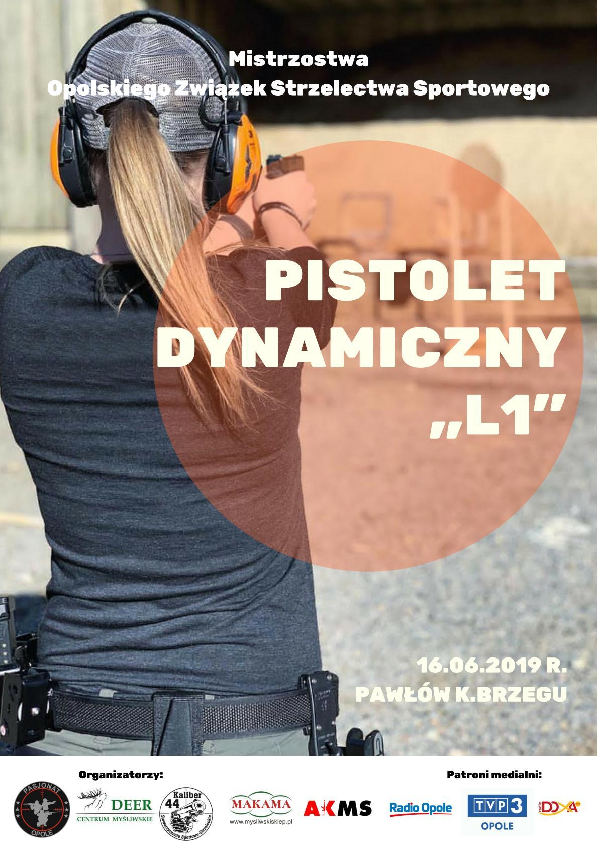 """Plakat Mistrzostw Opolskiego Związek Strzelectwa Sportowego w strzelaniu dynamicznym pistolet """"L1"""".-1 1"""