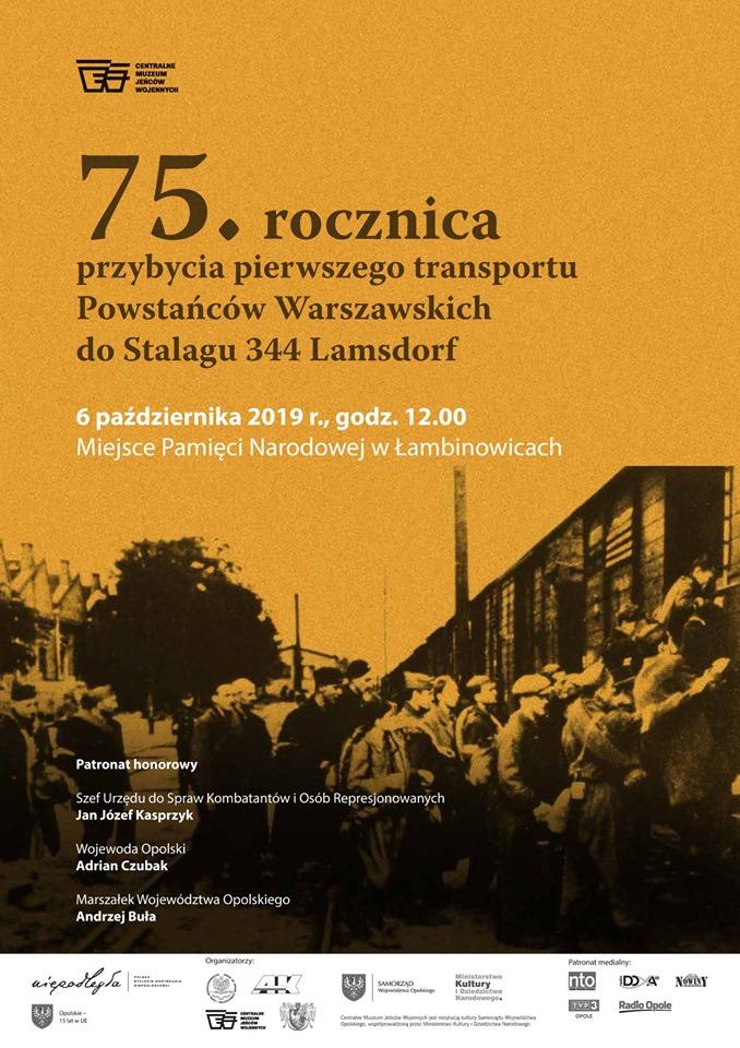 75. rocznica przybycia I transportu Powstańców Warszawskich do Stalagu 344 Lamsdorf