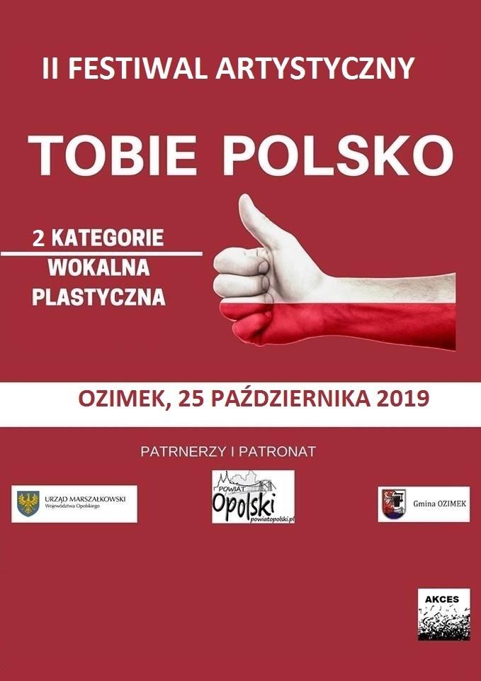 """II Festiwal Artystyczny """"Tobie Polsko"""" – finał już w piątek! [materiały organizatora]"""