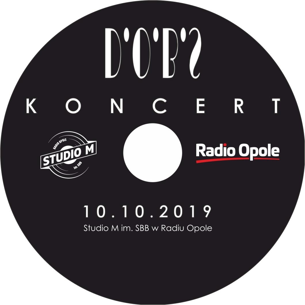 Zespół DOBS wydaje swój album koncertowy nagrany w Studiu M im. SBB Radia Opole! [materiały zespołu]