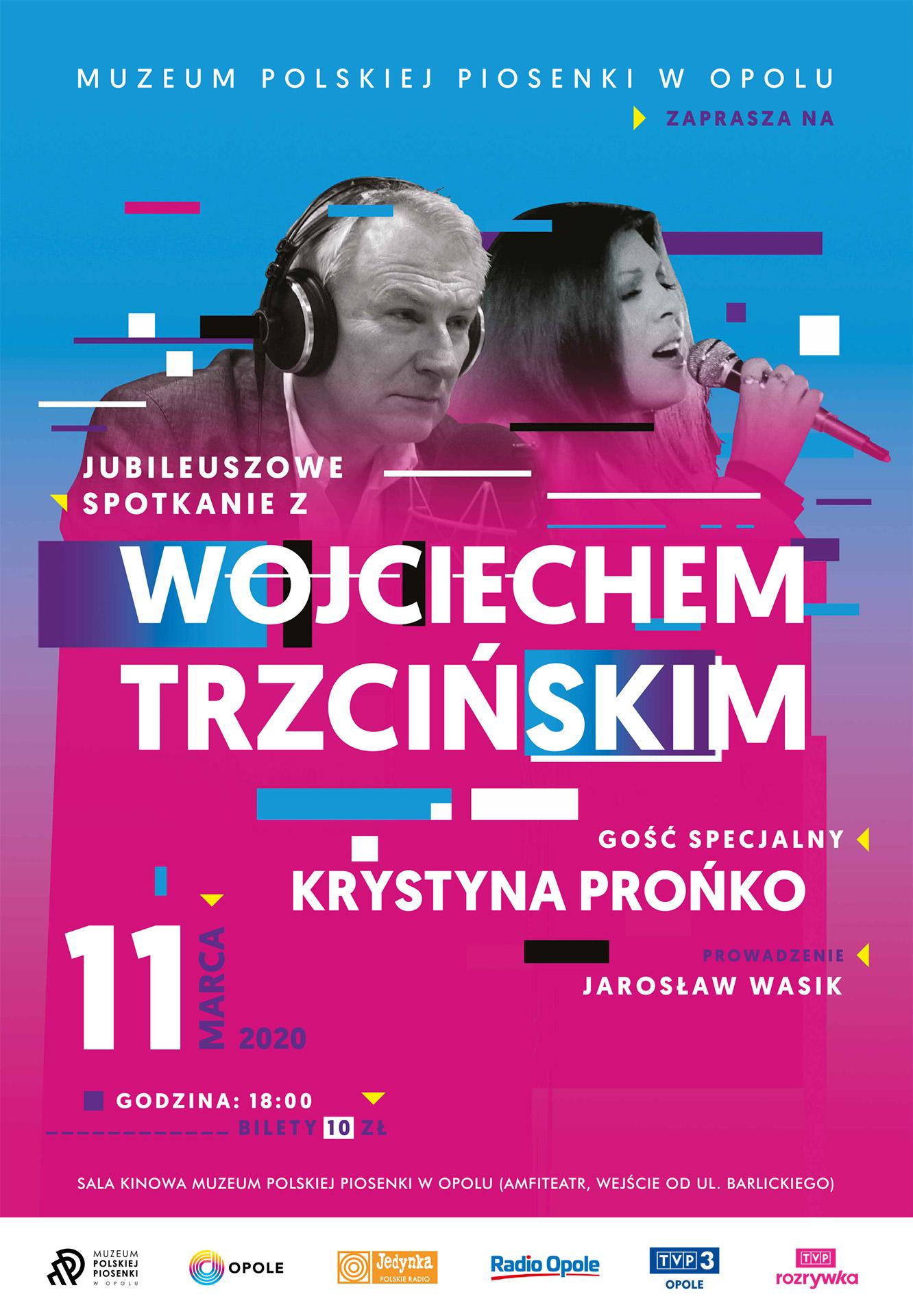 Jubileuszowe spotkanie z Wojciechem Trzcińskim i mini recital Krystyny Prońko 11 marca w Muzeum Polskiej Piosenki