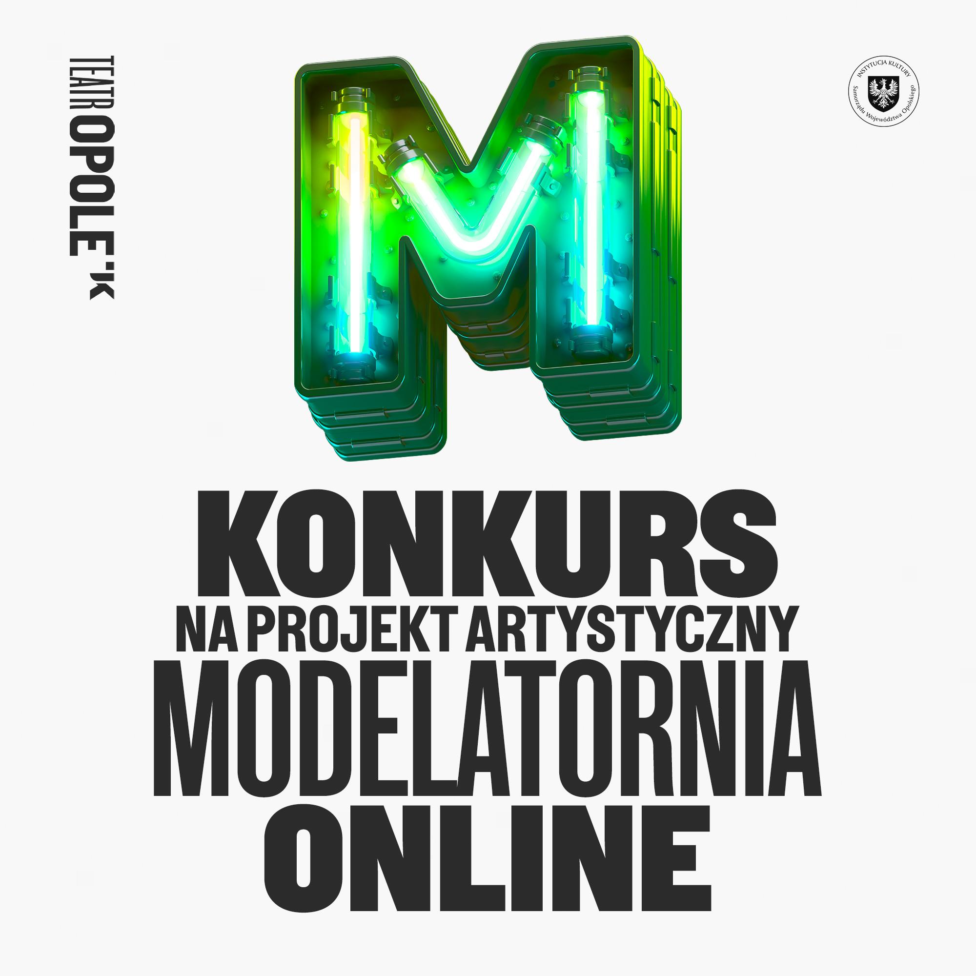 """Teatr im. J. Kochanowskiego w Opolu zapraszają do wzięcia udziału w konkursie na projekt artystyczny """"Modelatornia online"""""""