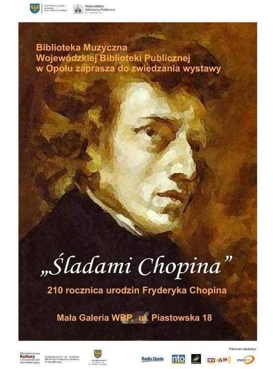 """Wystawa """"Śladami Chopina"""" z okazji przypadającej w 2020 r. 210. rocznicy urodzin kompozytora"""