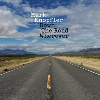 knopfler down the road wherever 2018