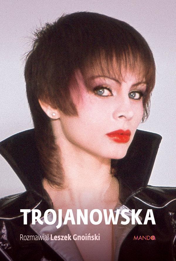 Okładka książki 'Trojanowska' Leszka Gnoińskiego