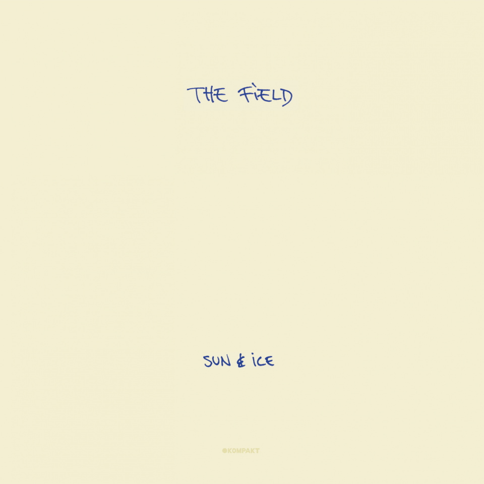 The Field - Sun & Ice