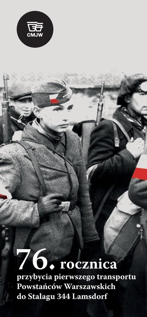 Plakat dotyczący 76. rocznicy przybycia I transportu Powstańców Warszawskich do Stalagu 344 Lamsdorf
