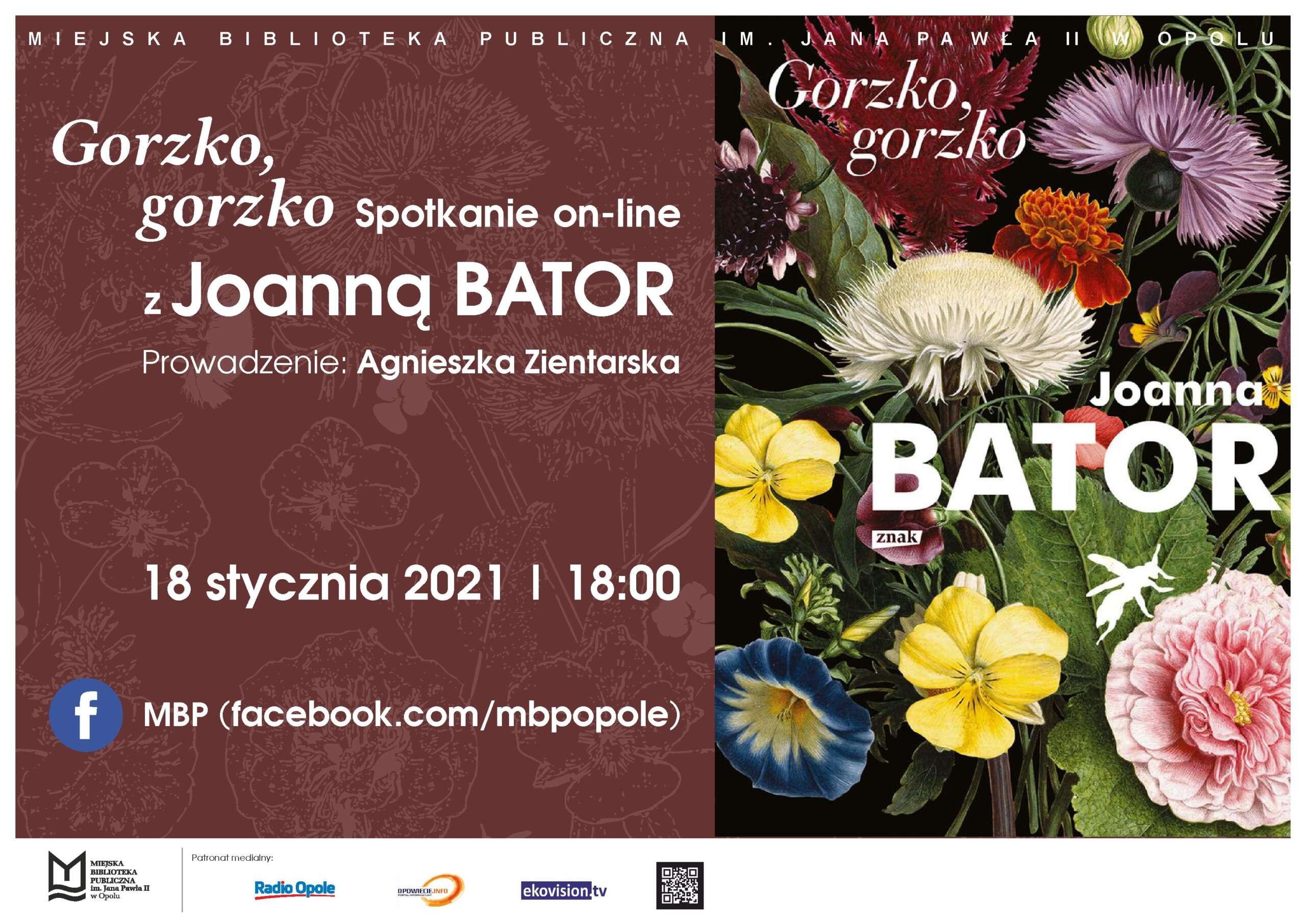 Plakat. Gorzko, gorzko – spotkanie online z Joanną Bator