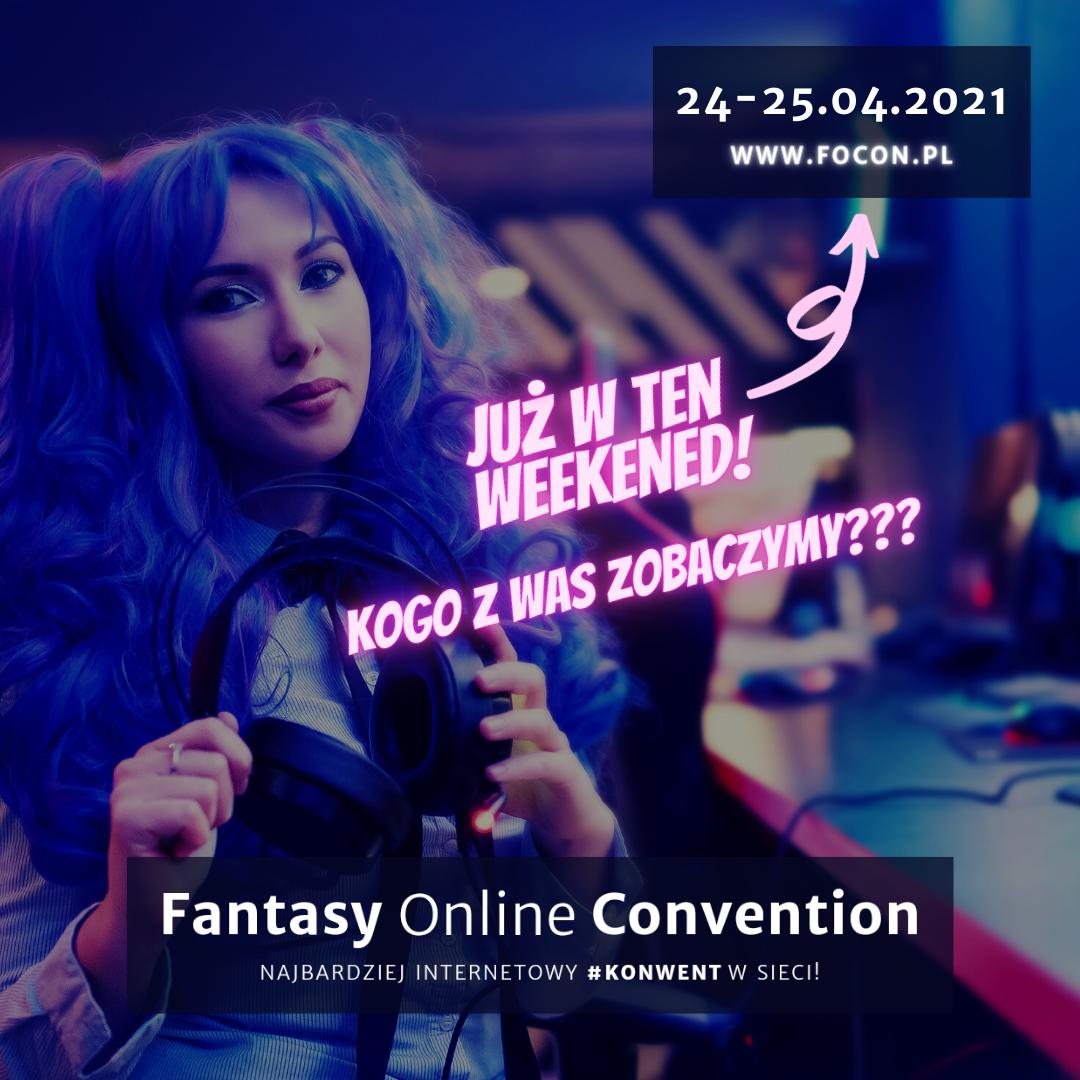 Focon, czyli Fantasy Online Convention już w ten weekend! [fot. materiały organizatora]