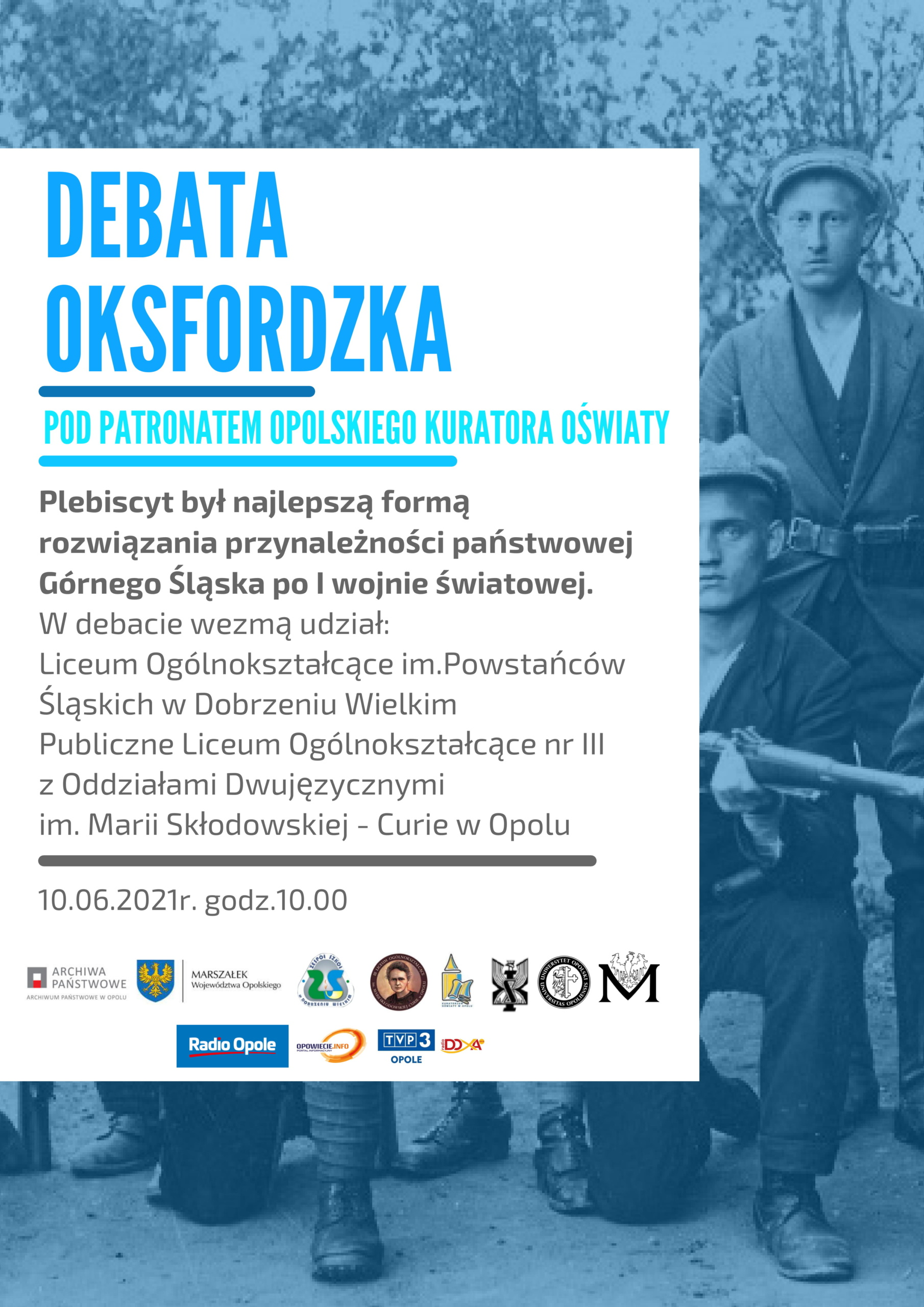 Plakat debaty oksfordzkiej pt. 'Plebiscyt był najlepszą formą rozwiązania przynależności państwowej Górnego Śląska po I wojnie światowej'