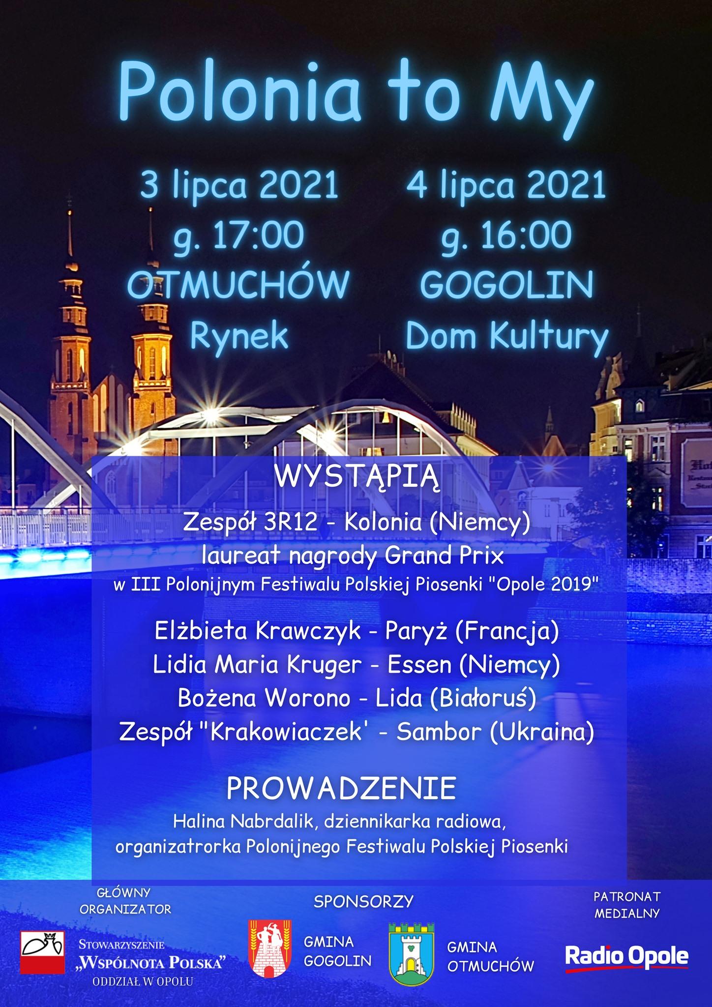 'Polonia to my' - koncerty w Otmuchowie i Gogolinie
