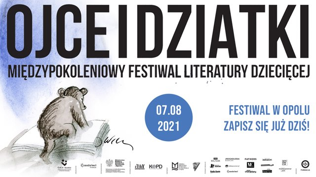 Przed nami III Międzypokoleniowy Festiwal Literatury Dziecięcej – Ojce i Dziatki – poznaj szczegóły! [materiały organizatora]
