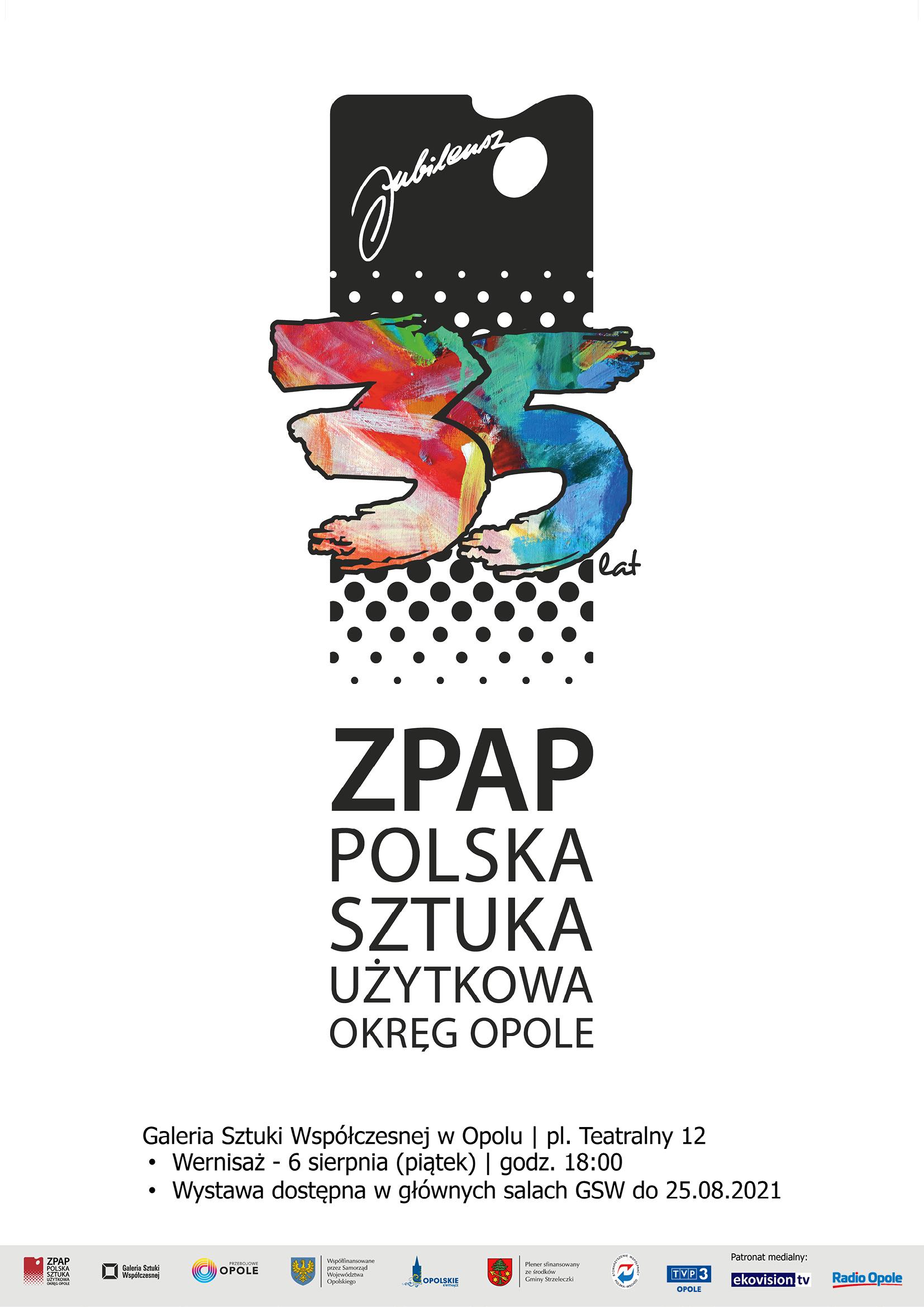 Wystawa jubileuszowa prac członków ZPAP Polska Sztuka Użytkowa Okręgu Opolskiego – wernisaż w piątek 6 sierpnia! [materiały organizatora]