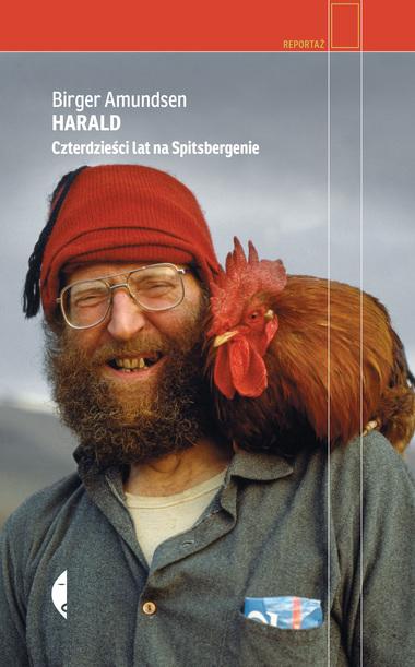 okładka książki Jest autorem i redaktorem 12 książek o Svalbardzie. W tym roku w Polsce ukazał się reportaż 'Harald. Czterdzieści lat na Spitsbergenie' (Wydawnictwo Czarne 2021)