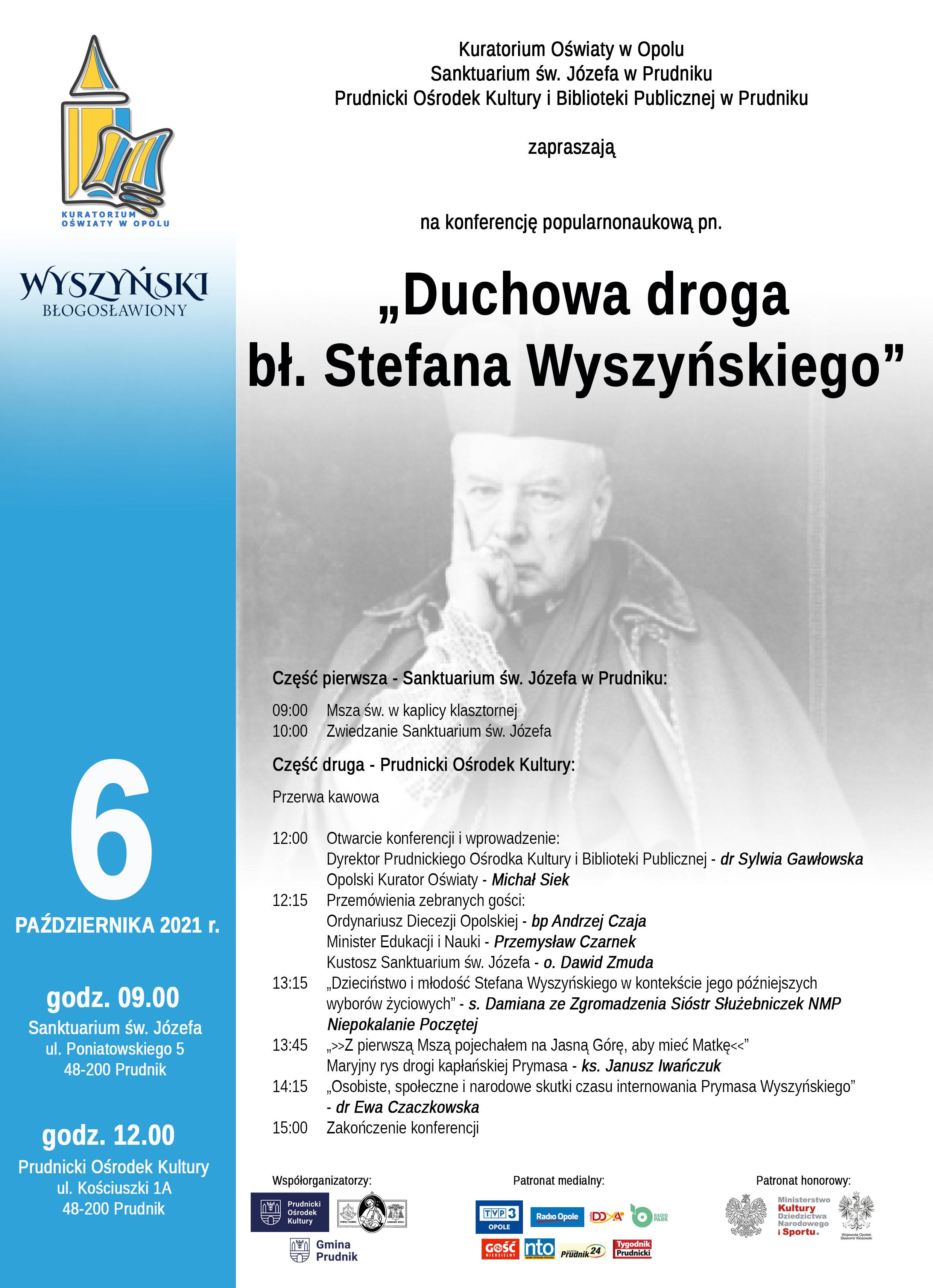 """Konferencja Konferencja """"Duchowa droga bł. Stefana Wyszyńskiego"""""""